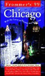 Frommer's Chicago 1999 - Todd A. Savage, Arthur Frommer