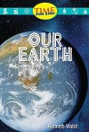 Our Earth - Kenneth Walsh