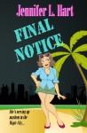 Final Notice: A Damaged Goods Mystery - Jennifer L. Hart
