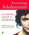 Surviving Adolescents: The Must Have Manual For All Parents - Michael Carr-Gregg, Ron Tandberg