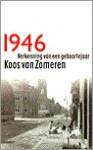 1946: verkenning van een geboortejaar - Koos van Zomeren