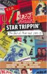 Star Trippin' - Mick Wall