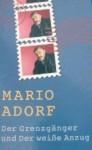 Der Grenzgänger und Der Weiße Anzug - Mario Adorf
