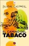 El camino del tabaco (Spanish Edition) - Erskine Caldwell, H. Vazquez Rial