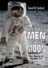 The First Men on the Moon: The Story of Apollo 11 - David M. Harland