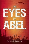 The Eyes of Abel - Daniel Jacobs