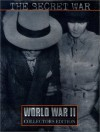 The Secret War (World War II Collector's Edition , Vol 29) - Francis Russell, Time-Life Books