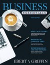 Business Essentials Plus NEW MyBizLab with Pearson eText -- Access Card Package (9th Edition) - Ronald J Ebert, Ricky W. Griffin