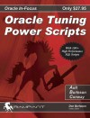 Oracle Tuning Power Scripts: With 100+ High Performance SQL Scripts - Harry Conway, Mike Ault