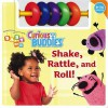 Shake, Rattle, and Roll! - Catherine Lukas