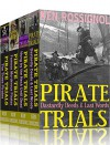 Four Pirate Novels of Murder, Executions, Romance & Treasure - Pirate Trials Series Books 1 - 4 - Ken Rossignol, Huggins Point Editors