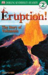 Eruption: The Story of Volcanes: The Story of Volcanoes - Anita Ganeri
