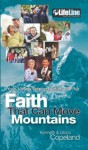 Faith That Can Move Mountains: Your 10-Day Spiritual Action Plan - Kenneth Copeland, Gloria Copeland