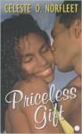 Priceless Gift - Celeste O. Norfleet