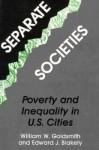 Separate Societies - William Goldsmith, Edward James Blakely