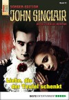 John Sinclair Sonder-Edition - Folge 031: Liebe, die der Teufel schenkt - Jason Dark