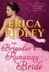 The Brigadier's Runaway Bride - Erica Ridley