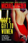 God's Gift to Women: A Novel - Michael Baisden