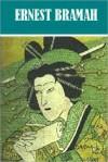 4 Books By Ernest Bramah - Ernest Bramah