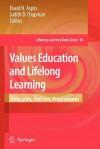 Values Education and Lifelong Learning: Principles, Policies, Programmes - David N. Aspin, Judith D. Chapman