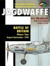 Jagdwaffe 2/2: Battle of Britain: Phase Two August-September 1940 - Eric Mombeek, David Wadman, Martin Pegg
