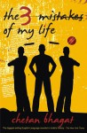 The 3 Mistakes of My Life - Chetan Bhagat