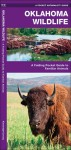 Oklahoma Wildlife: A Folding Pocket Guide to Familiar Species - James Kavanagh, Raymond Leung