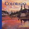Colorado Reflections Littlebook - John Fielder