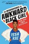 The Misadventures of Awkward Black Girl - Issa Rae