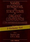 Names, Synonyms, and Structures of Organic Compounds - David R. Lide