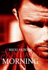 Sunday Morning: A Damaged Novella - Bijou Hunter, Miranda Koryluk