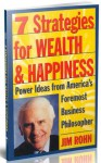 Seven Strategies For Wealth And Happiness - James E. Rohn