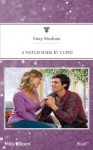 Mills & Boon : A Match Made By Cupid (The Foster Brothers) - Tracy Madison