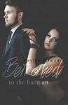 Betrothed to the Badman (Russian Bratva Book 8) - Hayley Faiman, Pink Ink Designs