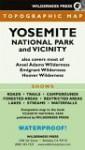 Yosemite National Park And Vicinity (Recreation Map) - Wilderness Press, Jeffrey P. Schaffer