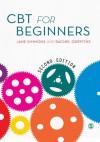 CBT for Beginners - Jane Simmons, Rachel Griffiths