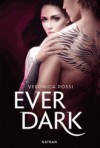 Ever Dark (Never Sky, #2) - Veronica Rossi, Jean-Noël Chatain