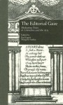 The Editorial Gaze: Mediating Texts in Literature and the Arts - Paul Eggert