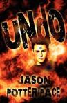 Undo - Jason Potter Pace