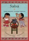 Salsa: Un poema para cocinar / A Cooking Poem (Bilingual Cooking Poems) - Jorge Argueta, Duncan Tonatiuh, Elisa Amado