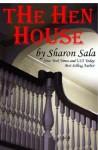 The Hen House - Sharon Sala