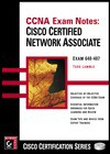 CCNA Exam Notes: Cisco Certified Network Associate - Todd Lammle