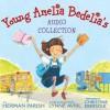 Young Amelia Bedelia's Audio Collection - Herman Parish, Christine Ebersole