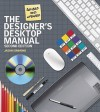 The Designer's Desktop Manual, 2nd Edition - Jason Simmons