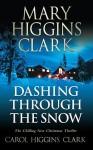 Dashing Through the Snow - Mary Higgins Clark