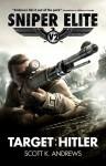 Sniper Elite V2: Target Hitler - Scott K. Andrews