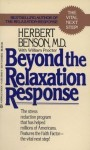 Beyond the The Relaxation Response - Herbert Benson