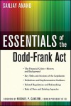Essentials of the Dodd-Frank ACT - Sanjay Anand