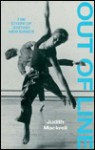 Out of Line: The Story of British New Dance - Judith Mackrell