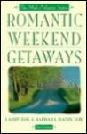 Romantic Weekend Getaways: The Mid-Atlantic States - Larry Fox, Barbara Radin-Fox